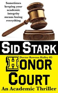 Honor Court: An Academic Thriller