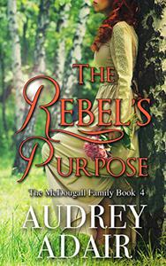 The Rebel's Purpose: A Sweet and Wholesome Romance