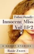 Taboo Bundle: Innocent Miss Vol. 1 & 2 (8 short stories)