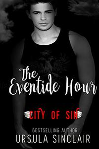 The Eventide Hour: City of Sin