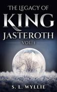 The Legacy of King Jasteroth