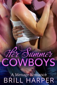 Her Summer Cowboys