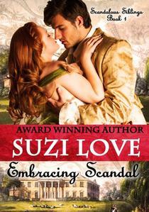 Embracing Scandal (Scandalous Siblings Series Book 1)