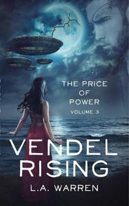 Vendel Rising: Vol 3: The Price of Power