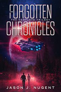 The Forgotten Chronicles: The Complete Trilogy