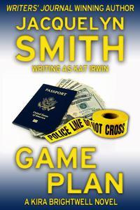 Game Plan: A Kira Brightwell Novel