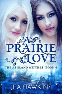 A Prairie Love