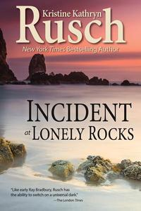 Incident at Lonely Rocks