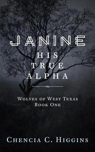 Janine: His True Alpha