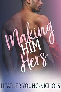 Making Him Hers