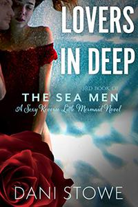 Lovers in Deep: A Reverse Fairy Tale Merman Romance