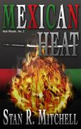 Mexican Heat by Stan R. Mitchell at Books2Read