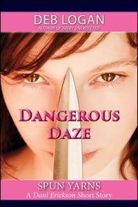 Dangerous Daze