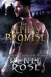 The Alpha's Promise: A Bad Boy Shifter Romance