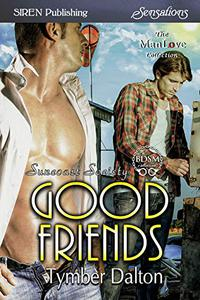 Good Friends [Suncoast Society]