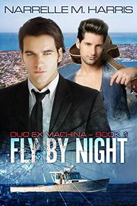 Fly By Night: Duo Ex Machina Book 1