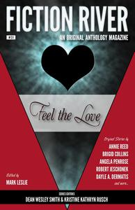 Fiction River: Feel the Love