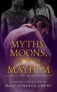 Myths, Moons, and Mayhem