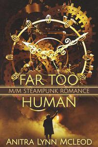 Far Too Human