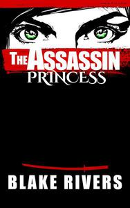 The Assassin Princess