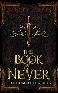 The Book of Never: Volumes 1-5