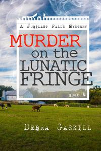 Murder on the Lunatic Fringe