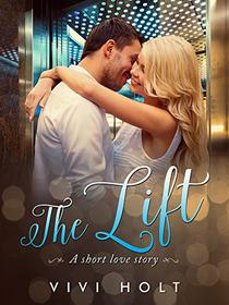 The Lift: A short love story