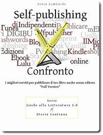 Self-publishing a Confronto, i migliori servizi per pubblicare il tuo libro anche senza editore