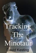 Tracking the Minotaur