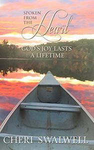Spoken from the Heart: God's Joy Lasts a Lifetime