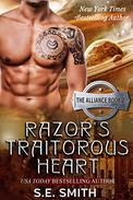 Razor's Traitorous Heart: The Alliance Book 2: Science Fiction Romance