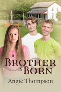 A Brother Is Born