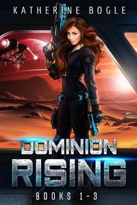 Dominion Rising: Books 1-3