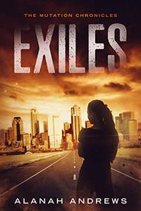 Exiles: A post-apocalyptic novella