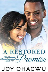 A Restored Promise - Christian Inspirational Fiction - Book 15