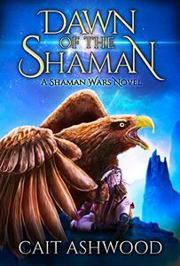 Dawn of the Shaman