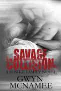 Savage Collision (A Hawke Family Novel)