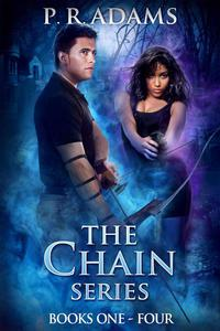 The Chain: Shattered: Books 1-4 of The Chain