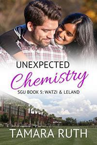 Unexpected Chemistry: Watzi & Leland