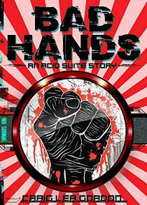Bad Hands: A Cyberpunk Short Story