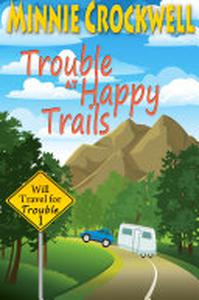 Trouble at Happy Trails