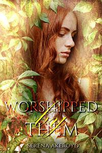 Worshipped by Them: A Reverse Harem Romance