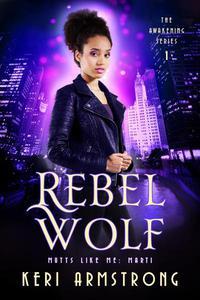 Rebel Wolf