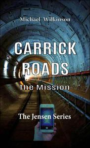 Carrick Roads The Mission