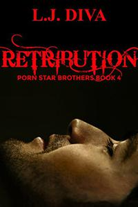 Retribution: Porn Star Brothers Book 4