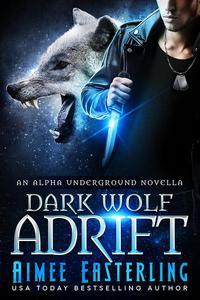 Dark Wolf Adrift