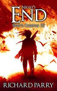 Night's End: A Werewolf Supernatural Thriller Epic