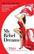 My Rebel Dreams Journal & Workbook