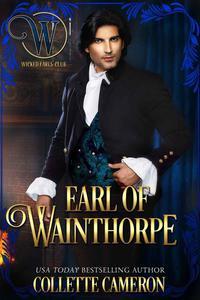Earl of Wainthorpe: A Regency Romance