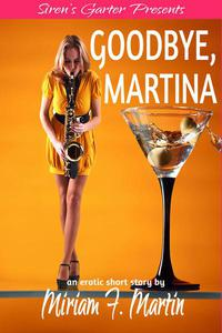 Goodbye, Martina